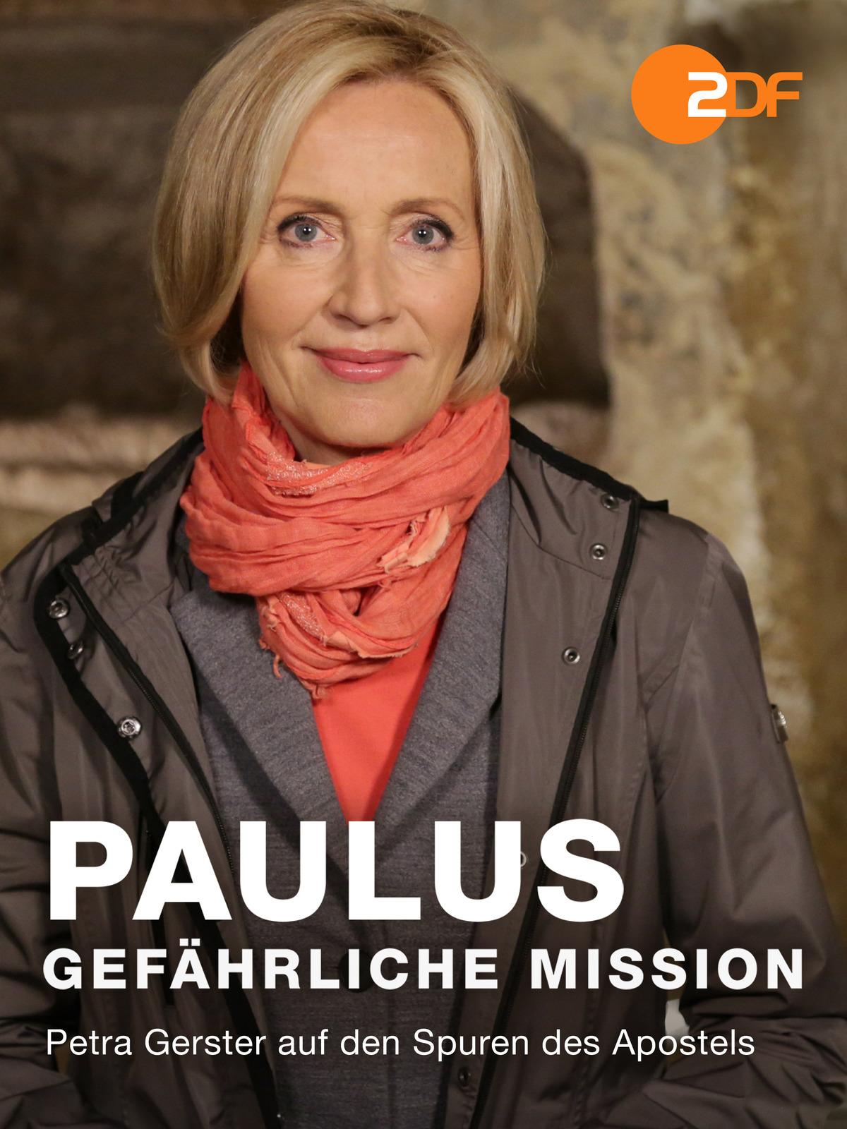 Paulus: Gefährliche Mission - Petra Gerster auf den Spuren des Apostels