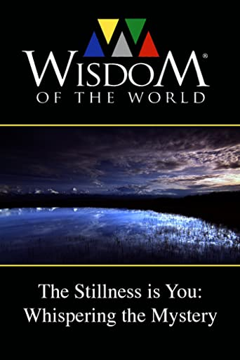 The Stillness is You: Whispering the Mystery [OV]