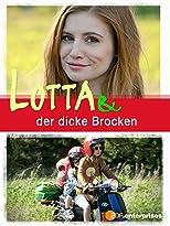 Lotta & der dicke Brocken