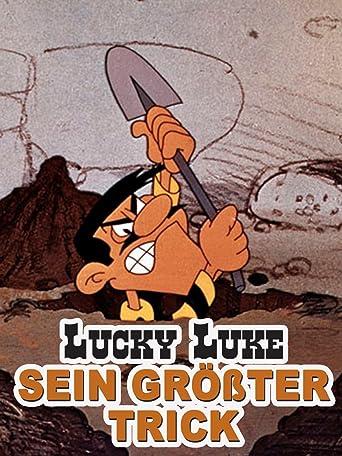 Lucky Luke - Seine größter Trick