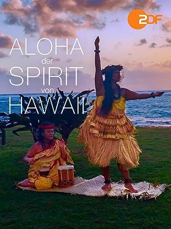Aloha - Der Spirit von Hawaii