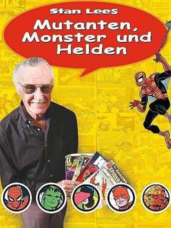 Stan Lees Mutanten, Monster Und Helden [OV/OmU]