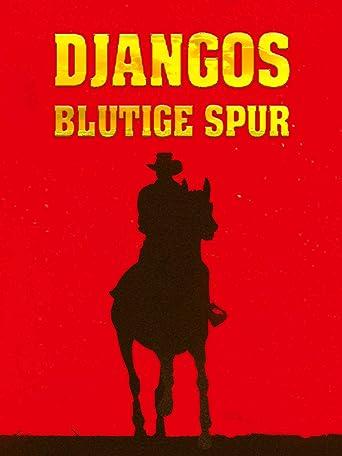 Djangos blutige Spur
