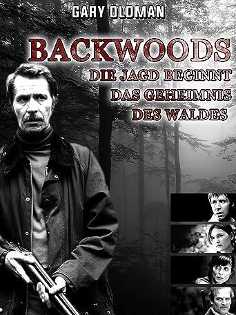 Backwoods - Die Jagd beginnt  Das Geheimnis des Waldes