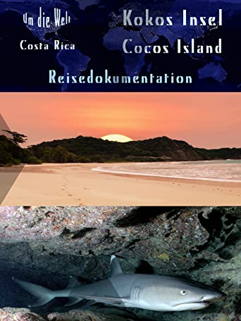 Um die Welt Costa Rica - Kokos Insel