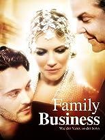 Family Business - Wie der Vater so der Sohn