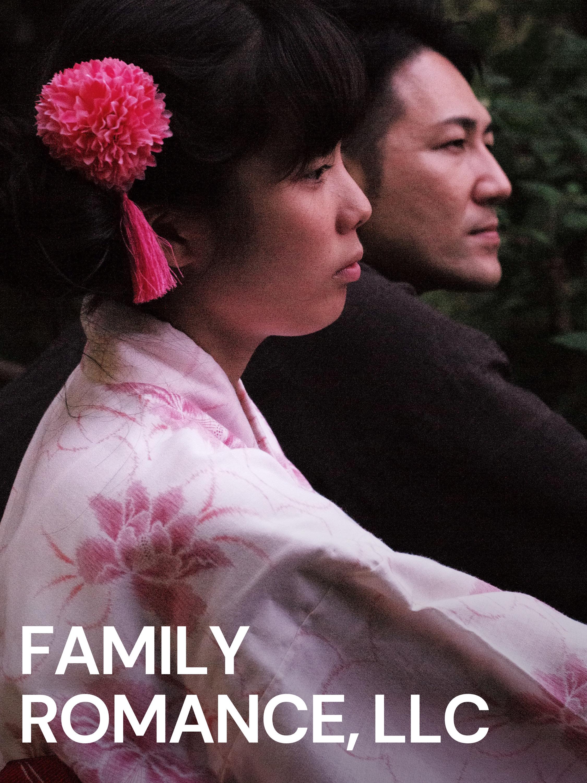 Family Romance, LLC