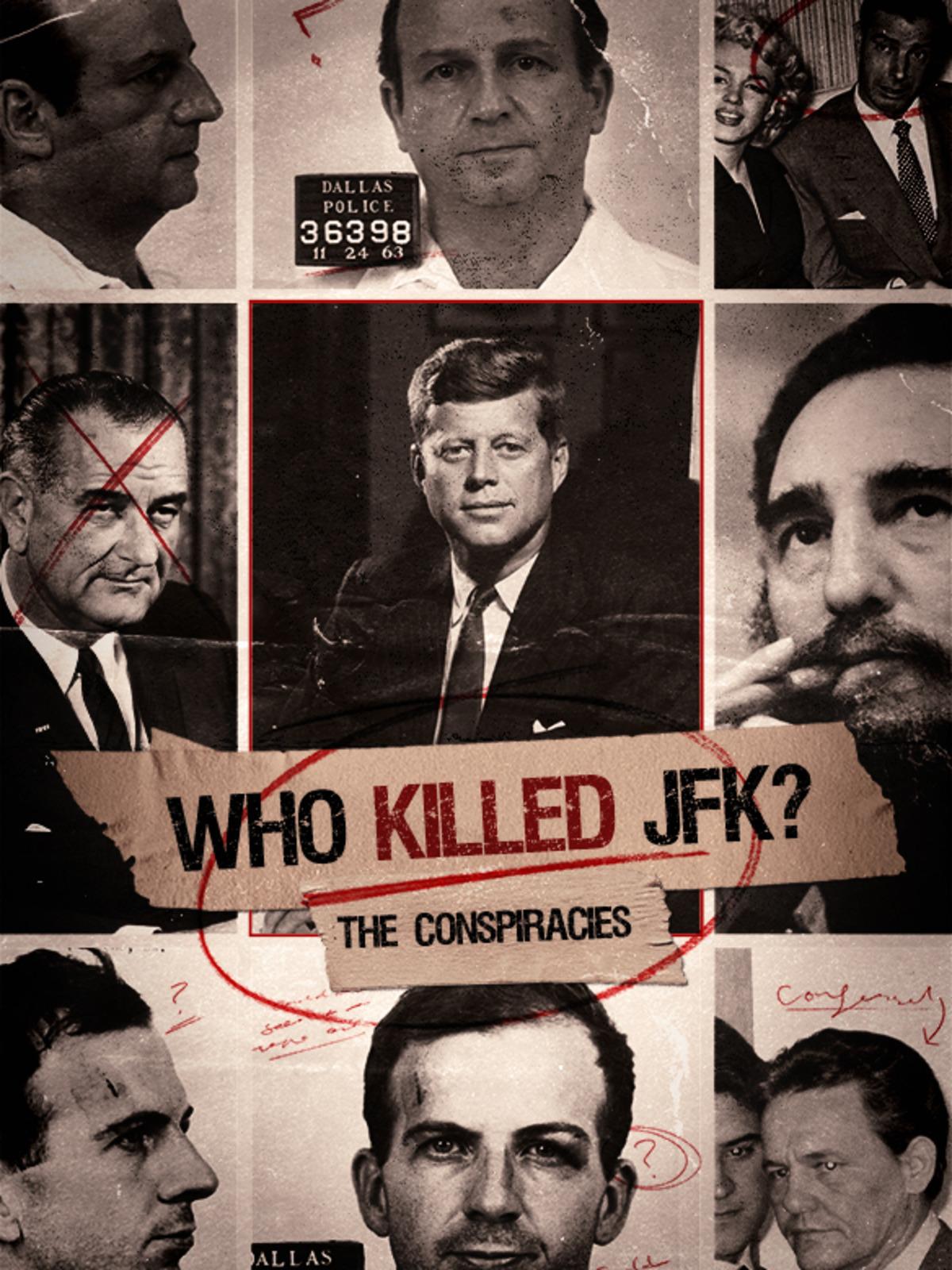 Who Killed JFK? The Conspiracies