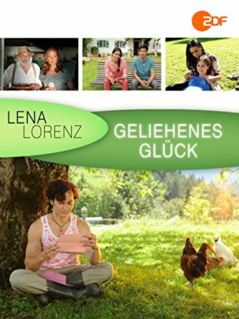Lena Lorenz - Geliehenes Glück
