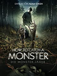 How to catch a monster - Die Monster-Jäger