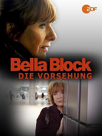 Bella Block - Die Vorsehung