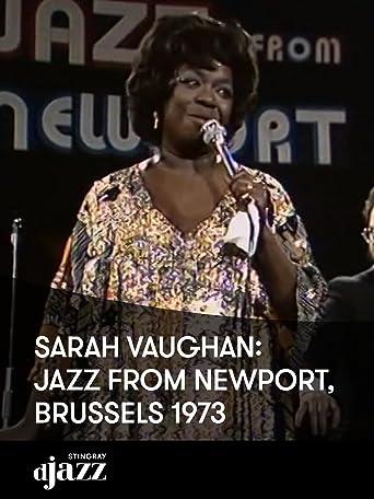 Sarah Vaughan: Jazz aus Newport, Brüssel 1973