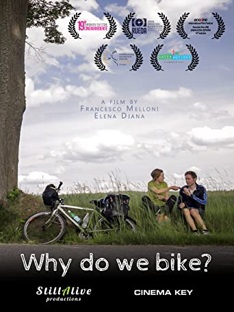 Why Do We Bike? [OV]