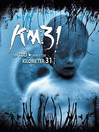 KM 31 - Der Tod wartet bei Kilometer 31