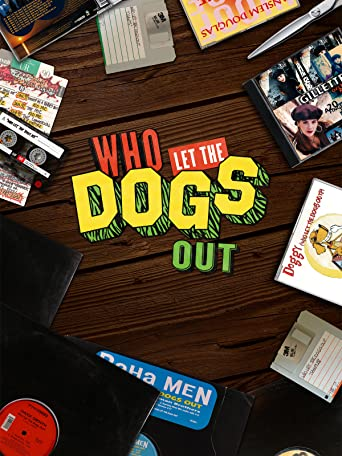 Who Let the Dogs Out (Deutsche Untertitel) [OV]