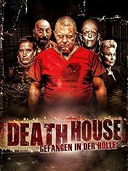 Death House - Gefangen in der Hölle