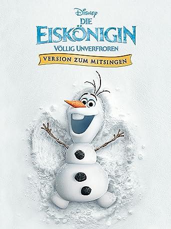 Die Eiskönigin - Völlig unverfroren Version Zum Mitsingen