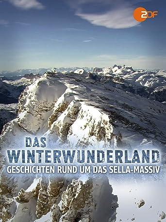 Das Winterwunderland - Geschichten rund um das Sella-Massiv