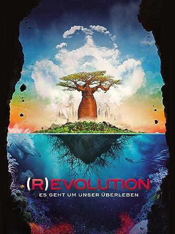 (R)EVOLUTION - Es geht um unser Überleben