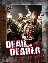 Dead and Deader - Invasion der Zombies