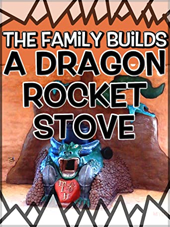 The Family Builds a Dragon Rocket Stove [OV]