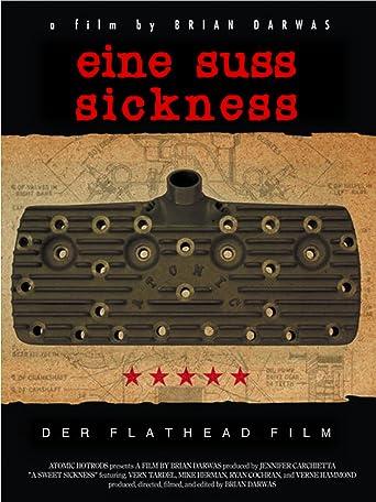 Eine Suss Sickness: Der Flathead Film [OV]