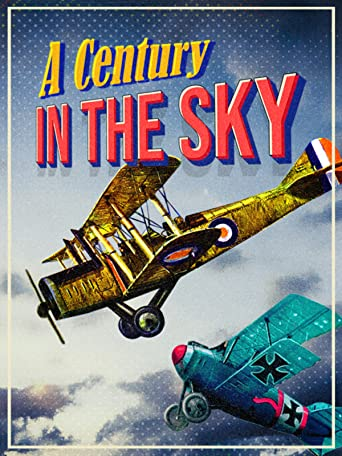 A Century in the Sky