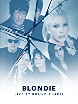 Prime Live Events: Blondie Live at Round Chapel [OV]