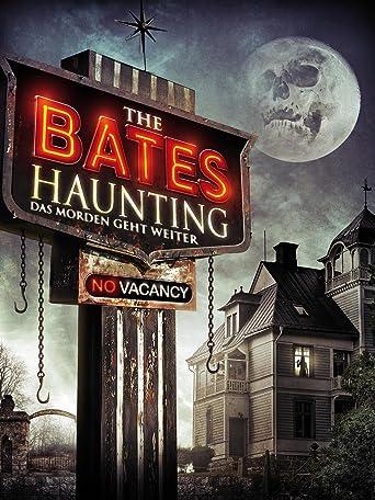 Bates Haunting - Das Morden geht weiter