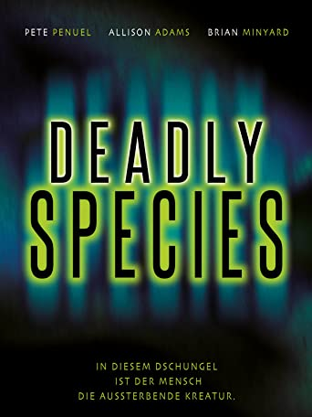 Deadly Species [dt./OV]