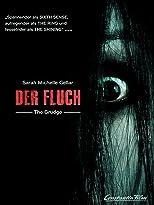 Der Fluch - The Grudge