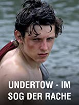 Undertow - Im Sog der Rache