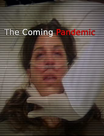 The Coming Pandemic [OV]