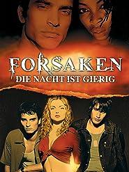 The Forsaken - Die Nacht ist gierig