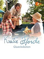 Katie Fforde - Glücksboten