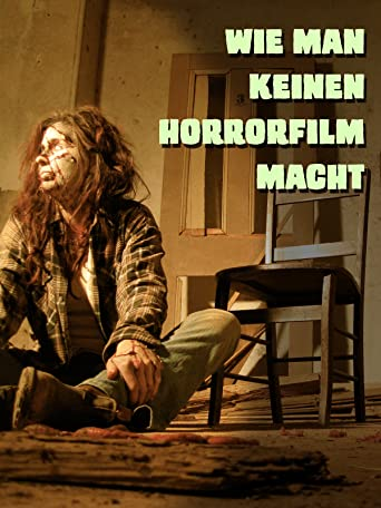 Wie man keinen Horrorfilm macht [OV]