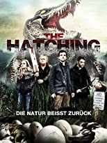 The Hatching - Die Natur beißt zurück