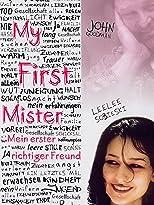 My first Mister - Mein erster richtiger Freund