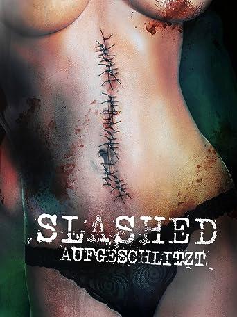 Slashed: Aufgeschlitzt