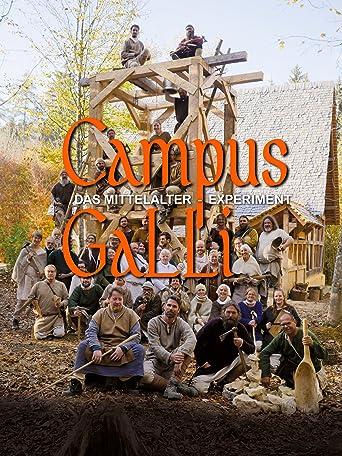 Campus Galli: Das Mittelalter-Experiment