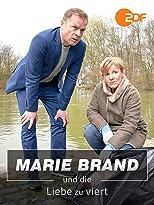 Marie Brand und die Liebe zu viert