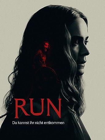 Run - Du kannst ihr nicht entkommen