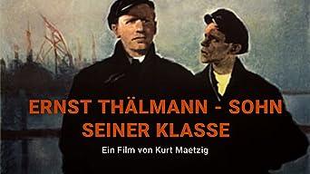 Ernst Thälmann - Sohn seiner Klasse