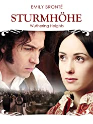 Emily Brontë's Sturmhöhe - Wuthering Heights