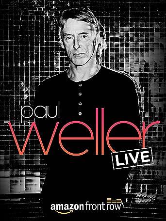 Amazon presents Paul Weller LIVE, at The Great Escape [OV]