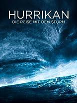 Hurrikan - Die  Reise mit dem Sturm