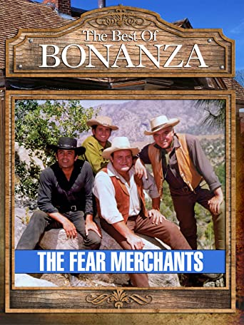 Bonanza - The Fear Merchants [OV]