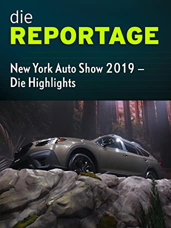 Die Reportage: New York Auto Show 2019 - Die Highlights