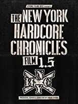 The New York Hardcore Chronicles Film 1.5