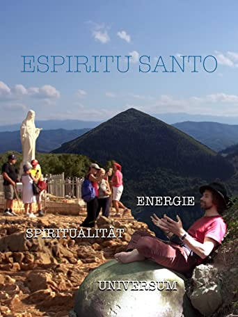 Espiritu Santo - Spiritualität - Energie - Universum